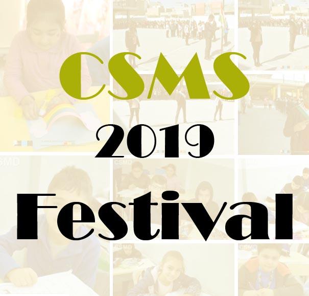 CSMS 2019 Festival